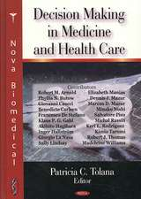 Decision-Making in Medicine and Health Care