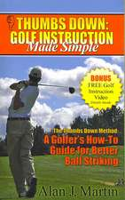 Thumbs Down:  Golf Instruction Made Simple