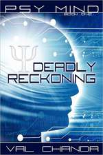 Psy Mind:  Deadly Reckoning (Book One)