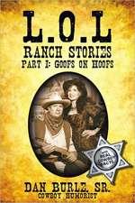 L.O.L Ranch Stories