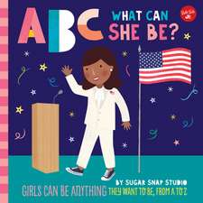 ABC FOR ME ABC WHAT CAN SHE BE