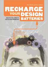 Recharge Your Design Batteries: Creative Challenges to Stretch Your Imagination