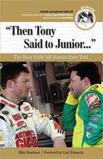 Then Tony Said to Junior...