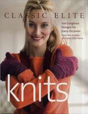 Classic Elite Knits:  100 Gorgeous Designs for Every Occasion from the Studios of Classic Elite Yarns