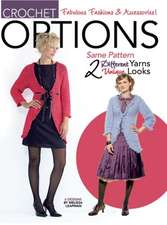 Options Crochet Fashion (Leisure Arts #4130)