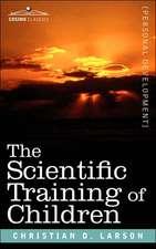 The Scientific Training of Children