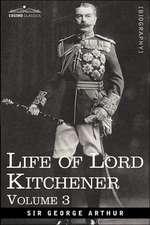 Life of Lord Kitchener, Volume 3