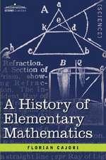 A History of Elementary Mathematics