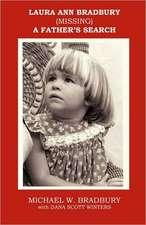 Laura Ann Bradbury - A Father's Search