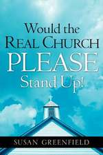 Would the Real Church Please Stand Up!