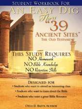 Student Workbook for An Easy Dig Thru 39 Ancient Sites