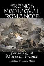 French Medieval Romances from the Lays of Marie de France, Fiction, Classics, Literary, Action & Adventure:  A New Translation of Rodolphe Topffer's Reflections on Graphic Storytelling, Media Rhetorics, and Aesthetic Practice