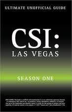 Ultimate Unofficial Csi Las Vegas Season One Guide:  Crime Scene Investigation Las Vegas Season 1 Unofficial Guide