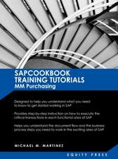 SAP MM Training Tutorials:  Sapcookbook Training Tutorials for MM Purchasing (Sapcookbook SAP Training Resourc