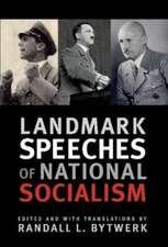 Landmark Speeches of National Socialism