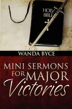 Mini Sermons for Major Victories