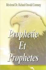 Prophetie Et Prophetes