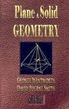 Plane and Solid Geometry - Wentworth-Smith Mathematical Series:  True Love Is Only Found in the Heart