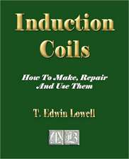 Induction Coils - How to Make, Repair and Use Them:  The Greek Vase