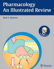 Pharmacology - An Illustrated Review