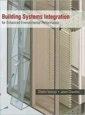 Building Systems Integration for Enhanced Environmental Performance
