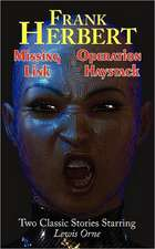 Missing Link & Operation Haystack - Two Classic Stories Starring Lewis Orne