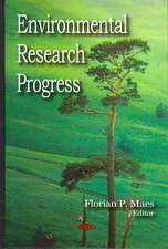 Environmental Research Progress