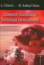 Inherently-Sustainable Technology Developments