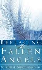 Replacing the Fallen Angels