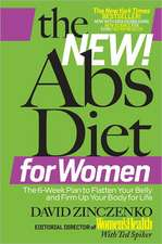 The New! Abs Diet for Women:  The 6-Week Plan to Flatten Your Belly and Firm Up Your Body for Life