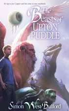 The Beasts of Upton Puddle