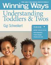 Understanding Toddlers & Twos [3-Pack]:  Winning Ways for Early Childhood Professionals
