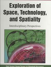 Exploration of Space, Technology, and Spatiality