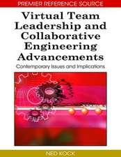 Virtual Team Leadership and Collaborative Engineering Advancements
