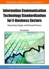 Information Communication Technology Standardization for E-Business Sectors