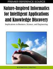 Nature-Inspired Informatics for Intelligent Applications and Knowledge Discovery