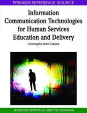 Information Communication Technologies for Human Services Education and Delivery