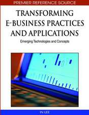 Transforming E-Business Practices and Applications
