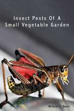 Insect Pests of a Small Vegetable Garden