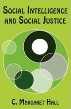 Social Intelligence and Social Justice