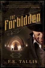 The Forbidden – A Novel