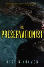 The Preservationist – A Novel