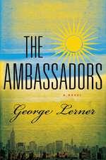 The Ambassadors – A Novel