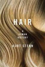 Hair – A Human History