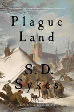 Plague Land – A Somershill Manor Mystery