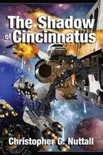 The Shadow of Cincinnatus