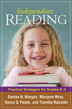 Independent Reading:  Practical Strategies for Grades K-3