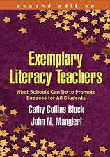 Exemplary Literacy Teachers:  What Schools Can Do to Promote Success for All Students