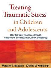 Treating Traumatic Stress in Children and Adolescents