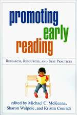 Promoting Early Reading:  Research, Resources and Best Practices